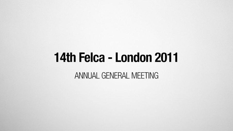 14th FELCA AGM - London 2011