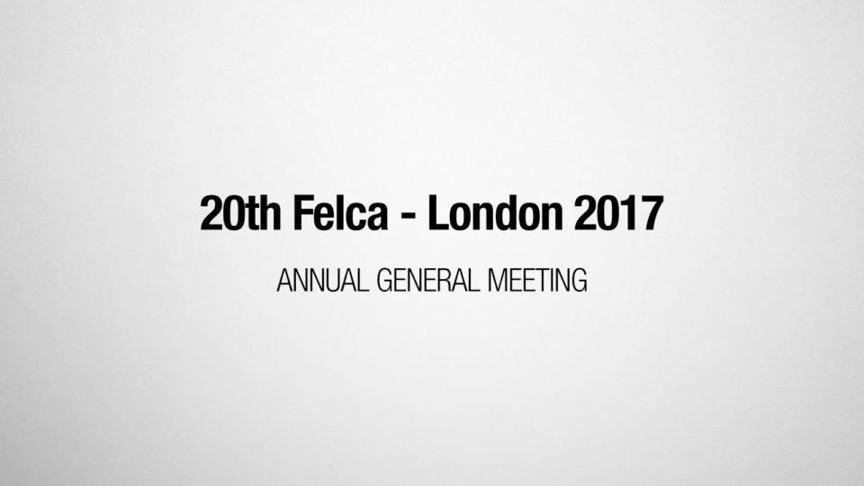 20th FELCA AGM - London 2017
