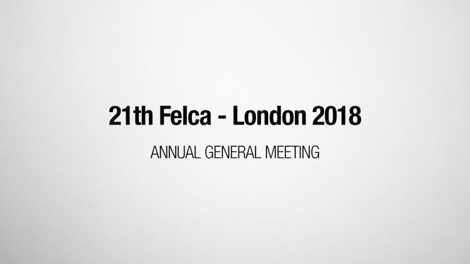 21st FELCA AGM – London 2018