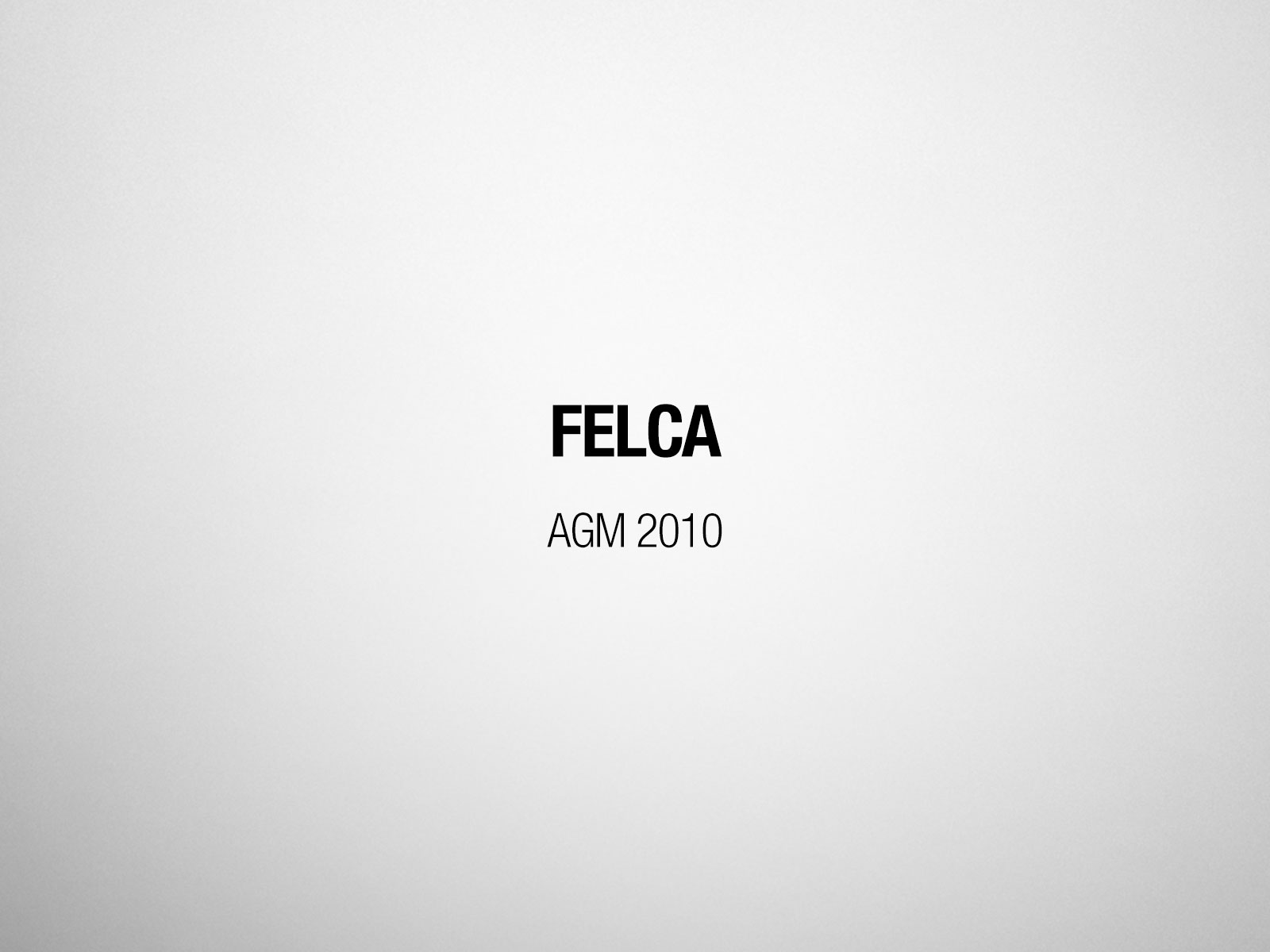 FELCA AGM 2010